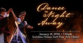 Dance the Night Away. January 18, 2020. Gretchen Nelson Scott Fine Arts Center.