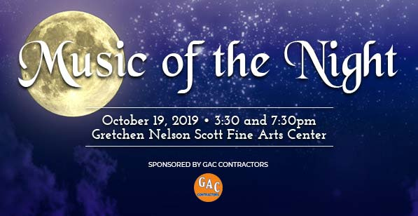Music of the Night. October 19, 2019. Sponsored by GAC Contractors.