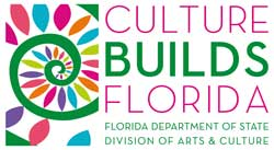 Culture Builds Florida - Florida Department of State Division of Arts & Culture